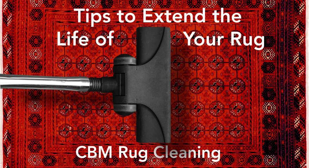 Tips to help you extend the life of your rug